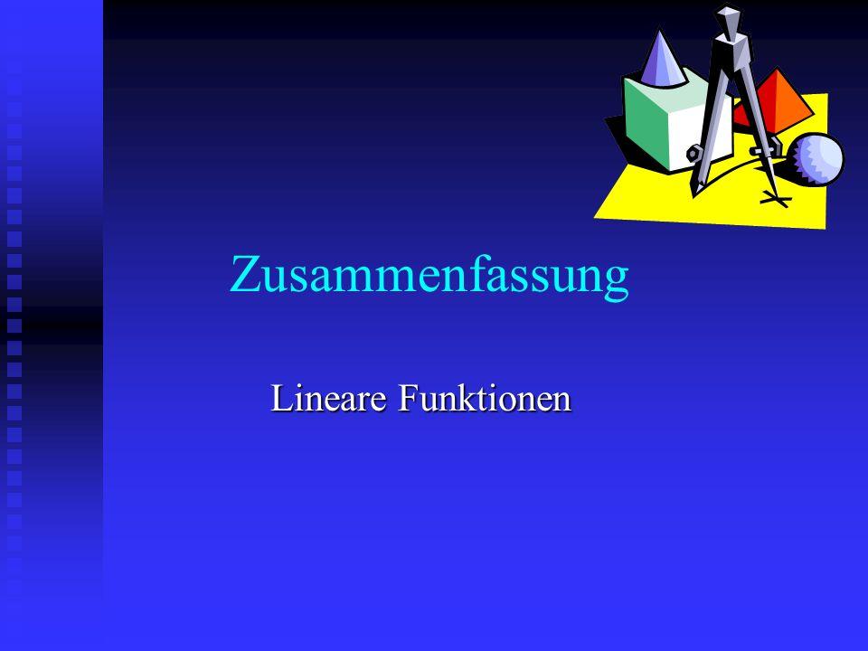 Zusammenfassung Lineare Funktionen