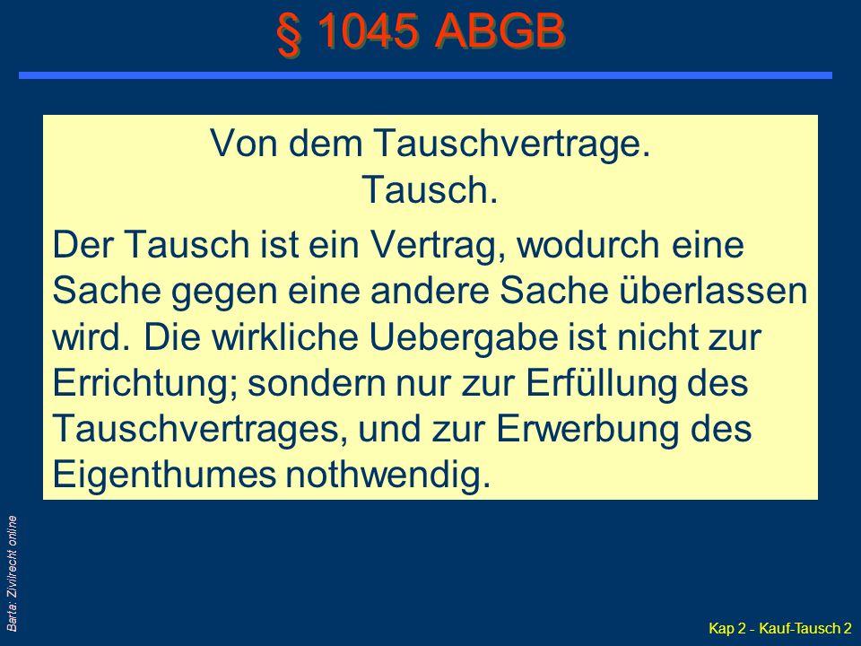 Kap 2 - Kauf-Tausch 2 Barta: Zivilrecht online Von dem Tauschvertrage.