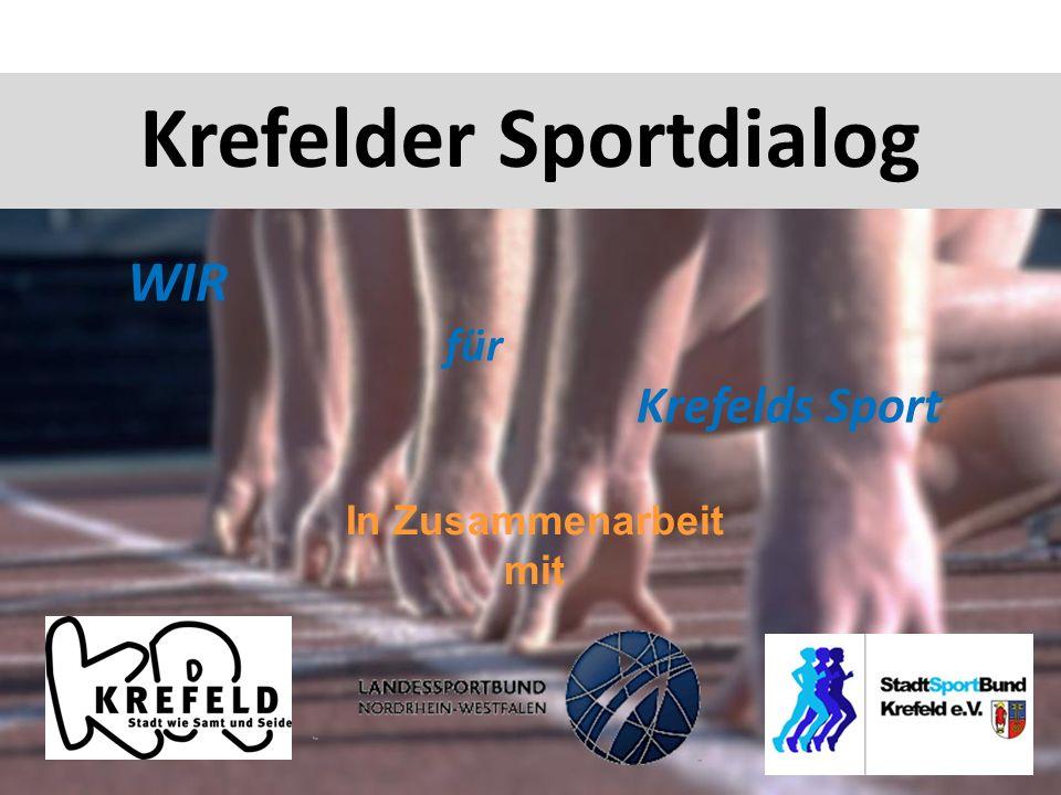 Krefelder Sportdialog Abb. 1 WIR für Krefelds Sport In Zusammenarbeit mit