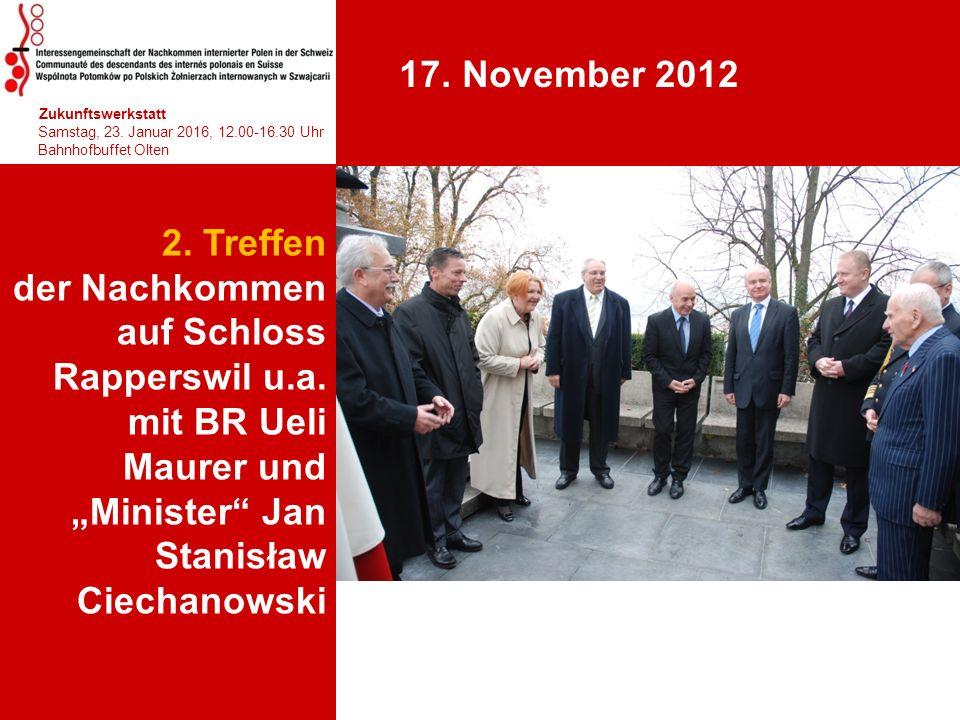 """2. Treffen der Nachkommen auf Schloss Rapperswil u.a. mit BR Ueli Maurer und """"Minister"""" Jan Stanisław Ciechanowski 1 hhjhjhjhjhj Zukunftswerkstatt Sam"""