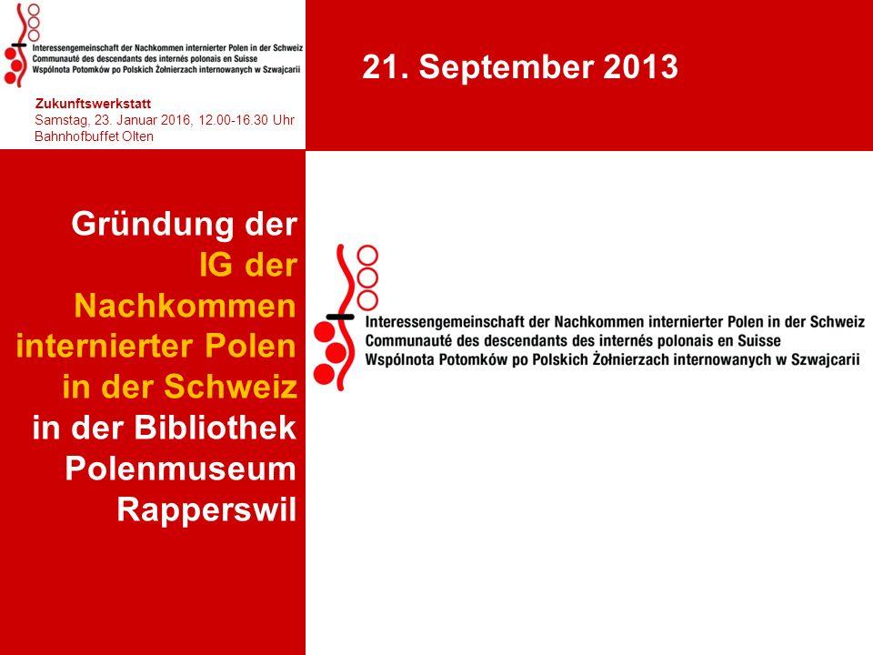 Gründung der IG der Nachkommen internierter Polen in der Schweiz in der Bibliothek Polenmuseum Rapperswil 1 hhjhjhjhjhj Zukunftswerkstatt Samstag, 23.