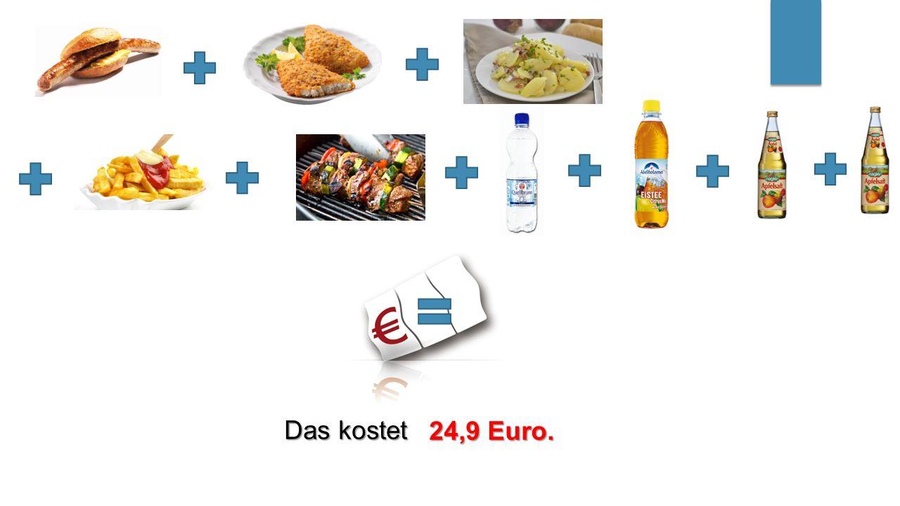 Das kostet 24,9 Euro.