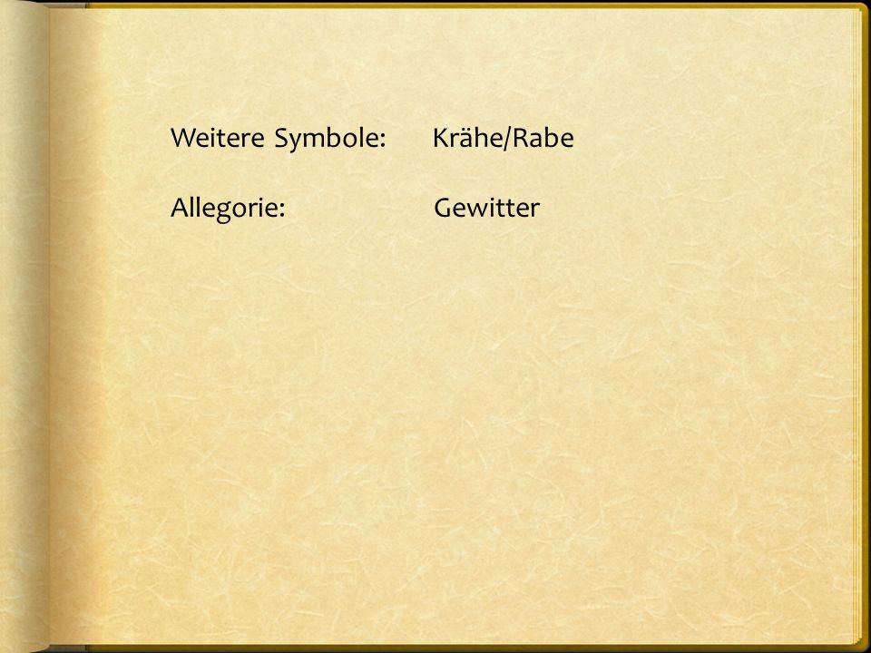 Weitere Symbole: Krähe/Rabe Allegorie: Gewitter