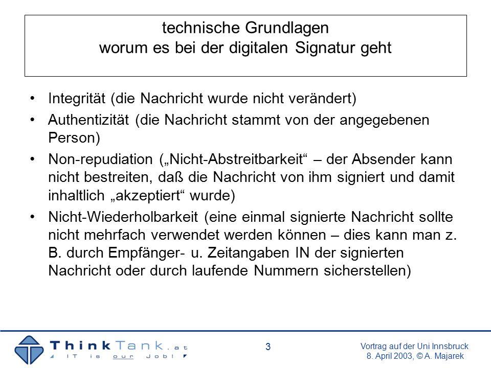 Vortrag auf der Uni Innsbruck 8.April 2003, © A. Majarek 14 die Lage in Österreich Grundlagen u.