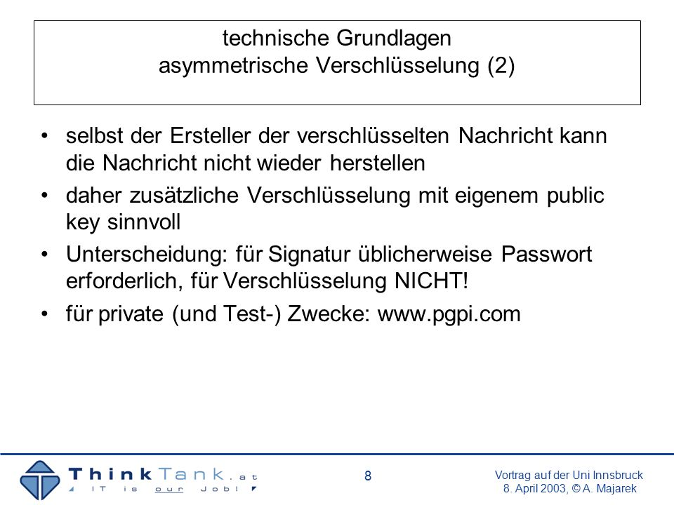 Vortrag auf der Uni Innsbruck 8.April 2003, © A. Majarek 19 Probleme dig.