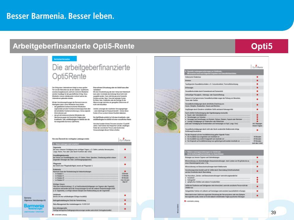  39 Opti5 Arbeitgeberfinanzierte Opti5-Rente
