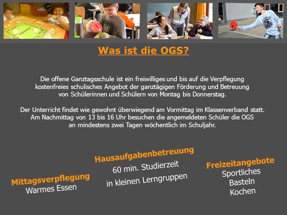 Was ist die OGS? Die offene Ganztagsschule ist ein freiwilliges und bis auf die Verpflegung kostenfreies schulisches Angebot der ganztägigen Förderung
