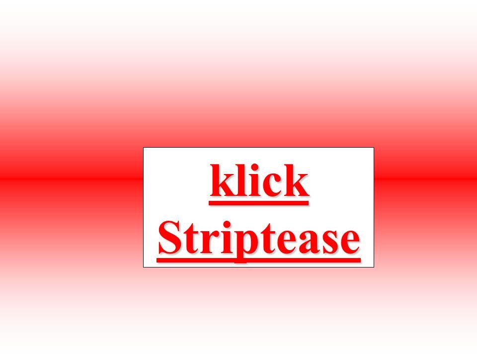 klick Striptease klick Striptease