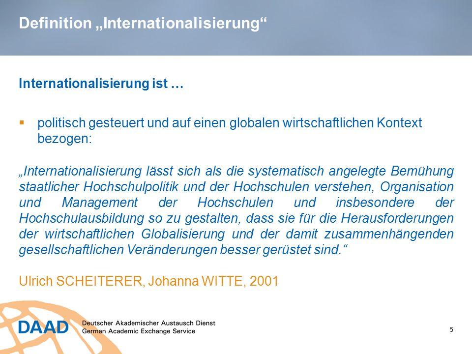 """Definition """"Internationalisierung"""" 5 Internationalisierung ist …  politisch gesteuert und auf einen globalen wirtschaftlichen Kontext bezogen: """"Inter"""