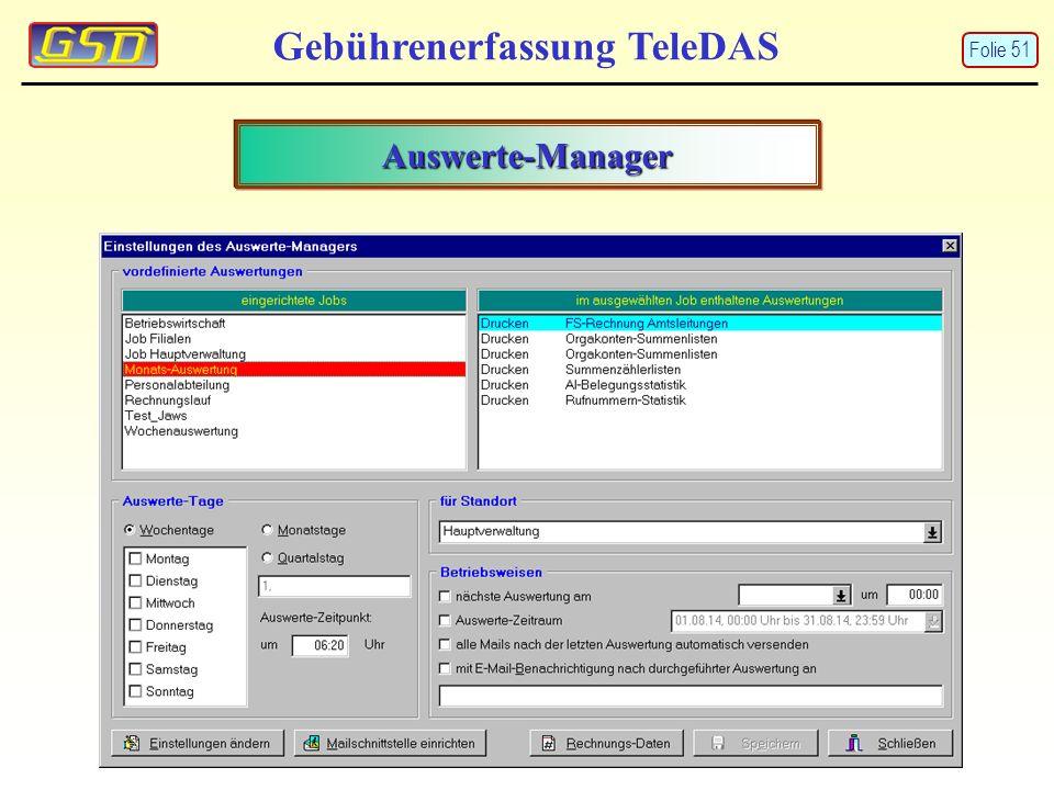 Gebührenerfassung TeleDAS Auswerte-Manager Folie 51