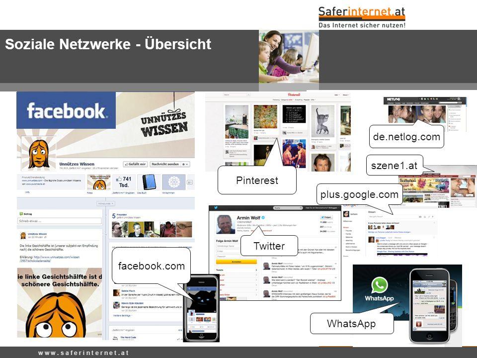 de.netlog.com szene1.at w w w. s a f e r i n t e r n e t. a t Soziale Netzwerke - Übersicht plus.google.com WhatsApp Twitter Pinterest facebook.com