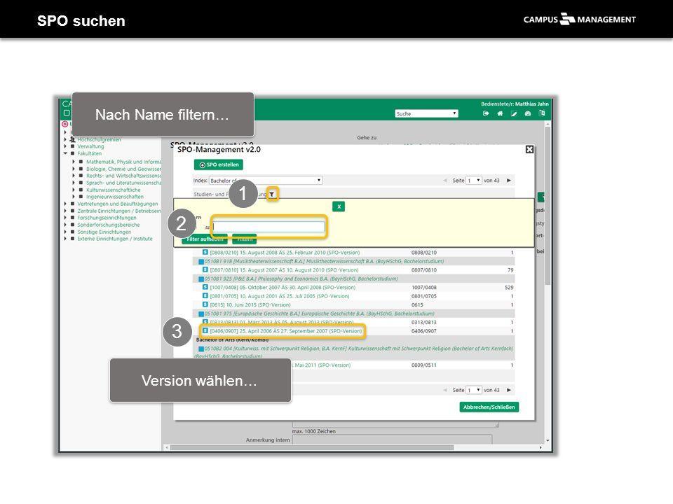 SPO suchen 1 Nach Name filtern… 2 3 Version wählen…