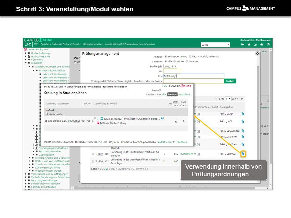 Schritt 3: Veranstaltung/Modul wählen Verwendung innerhalb von Prüfungsordnungen…