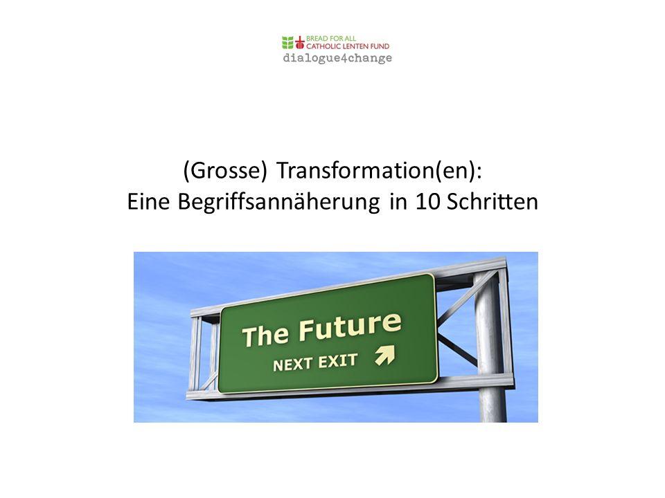 (Grosse) Transformation(en): Eine Begriffsannäherung in 10 Schritten