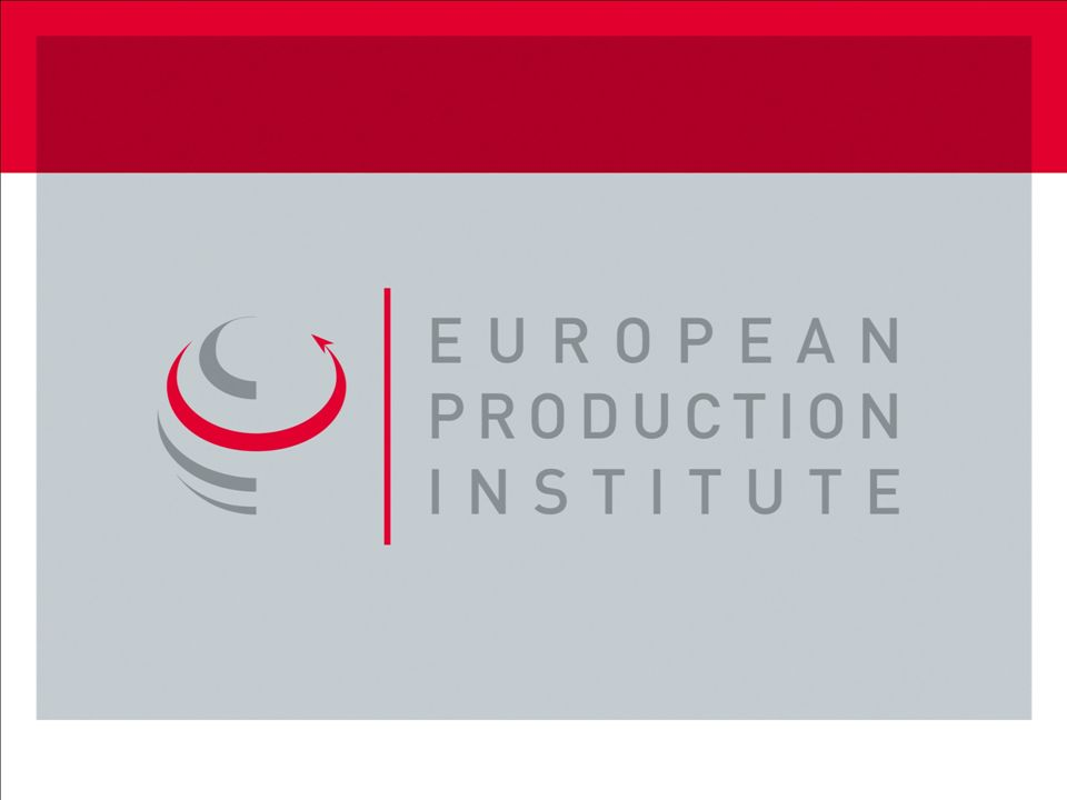 © 2013 by European Production Institute 25