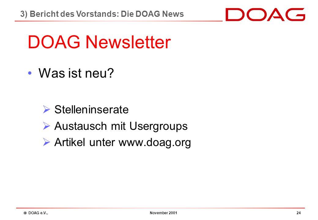  DOAG e.V., November 200123 Kosten 3) Bericht des Vorstands: Die DOAG News