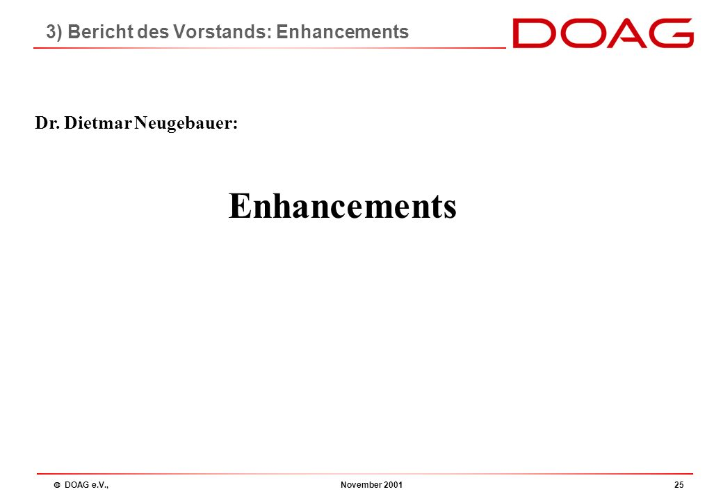  DOAG e.V., November 200124 DOAG Newsletter Was ist neu.