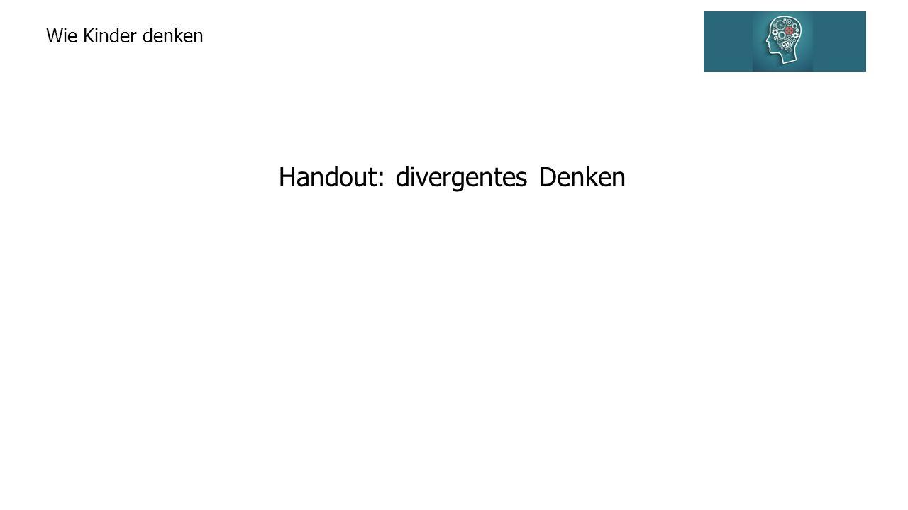 Handout: divergentes Denken