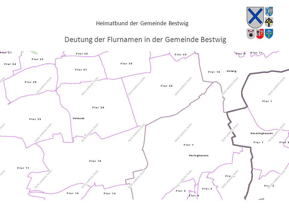 Heimatbund der Gemeinde Bestwig Deutung der Flurnamen in der Gemeinde Bestwig