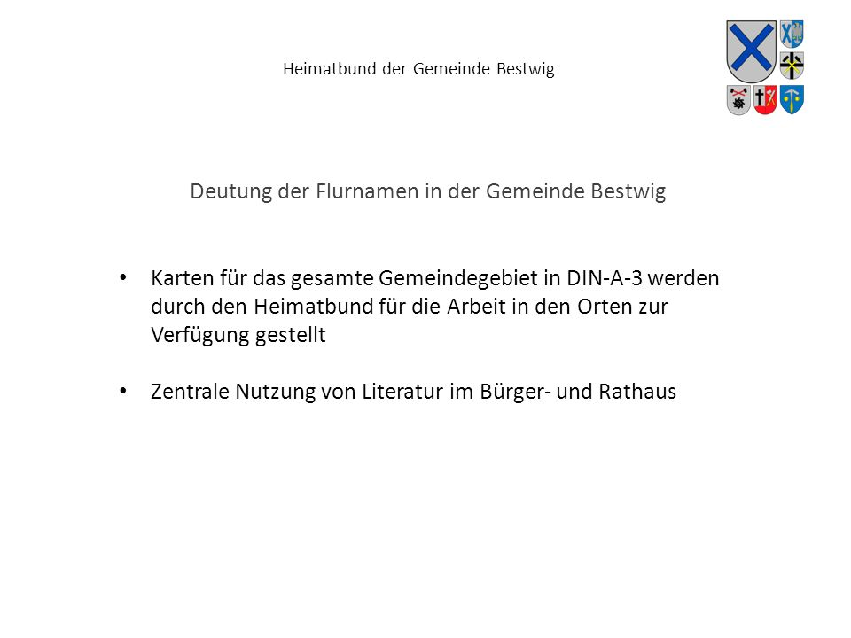 Heimatbund der Gemeinde Bestwig Deutung der Flurnamen in der Gemeinde Bestwig Karten für das gesamte Gemeindegebiet in DIN-A-3 werden durch den Heimat
