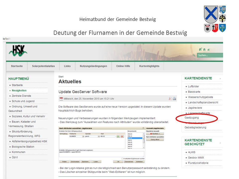 Heimatbund der Gemeinde Bestwig Deutung der Flurnamen in der Gemeinde Bestwig Nutzung des GEO-Servers des Hochsauerlandkreises