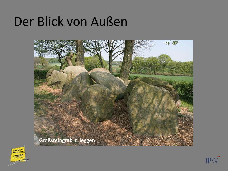 Der Blick von Außen Großsteingrab in Jeggen