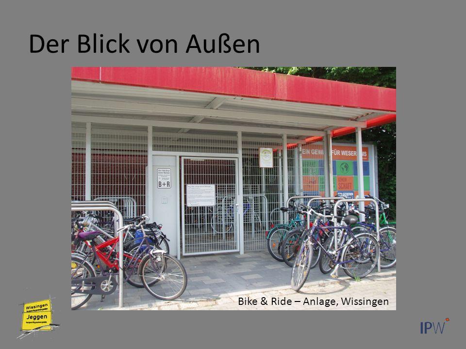 Der Blick von Außen Bike & Ride – Anlage, Wissingen