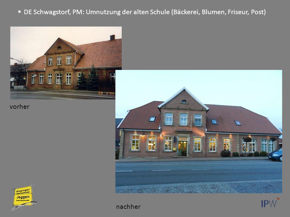 vorher nachher  DE Schwagstorf, PM: Umnutzung der alten Schule (Bäckerei, Blumen, Friseur, Post)