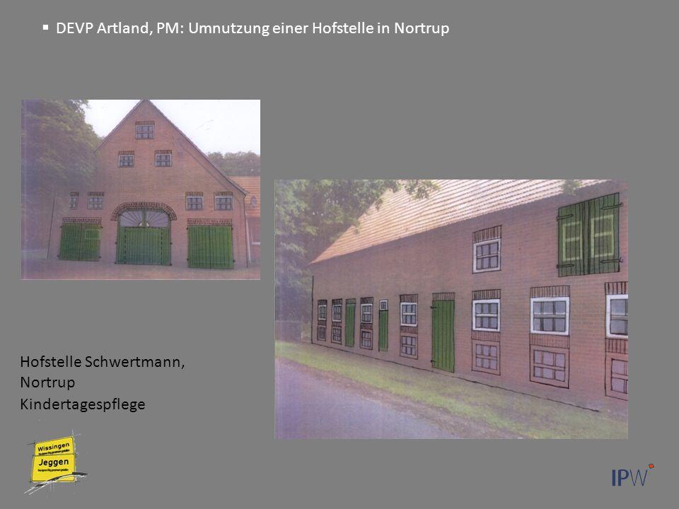 Hofstelle Schwertmann, Nortrup Kindertagespflege  DEVP Artland, PM: Umnutzung einer Hofstelle in Nortrup