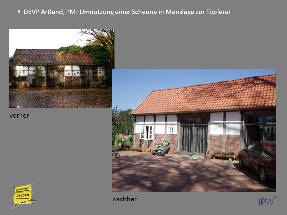 Begrüßung Sanierung eines denkmalgeschützten Fachwerkgebäudes vorher nachher  DEVP Artland, PM: Umnutzung einer Scheune in Menslage zur Töpferei
