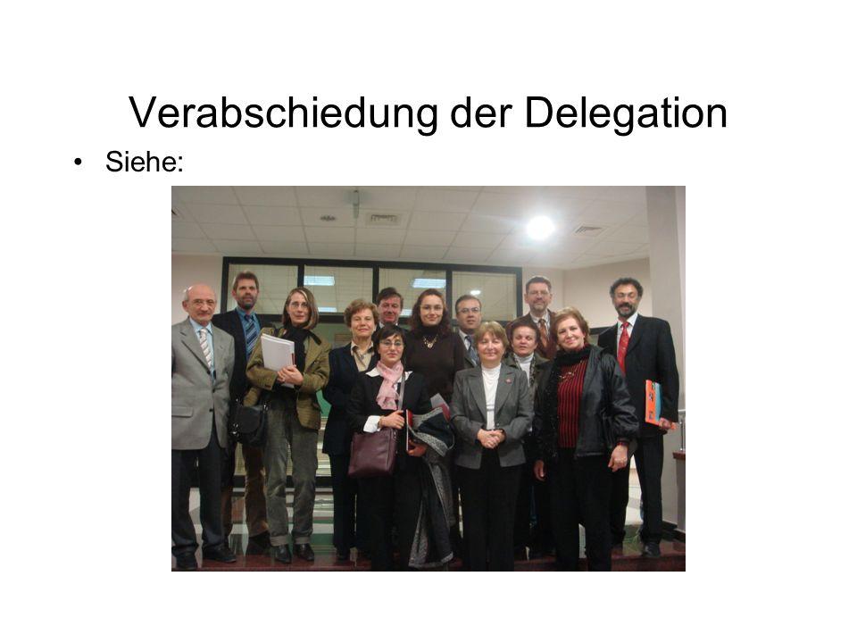Verabschiedung der Delegation Siehe: