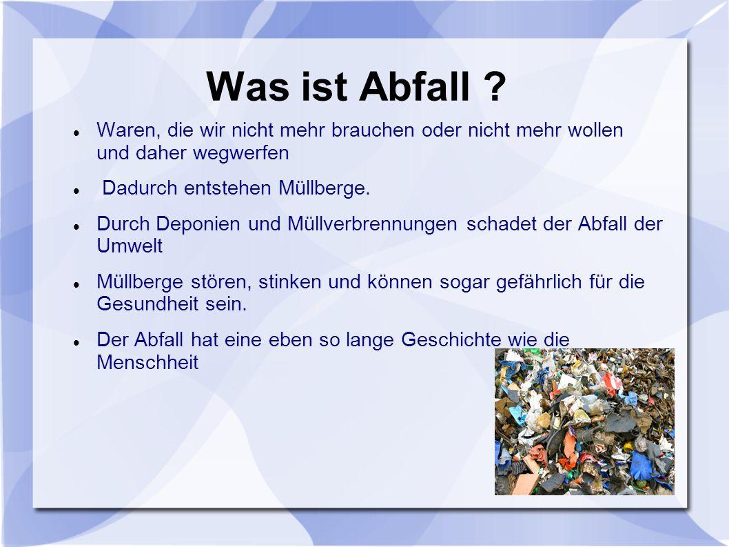 Müllverarbeitung in Österreich z.B.