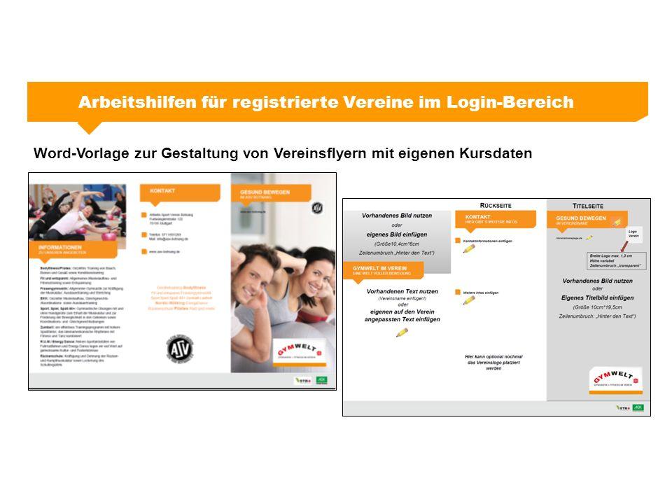 Arbeitshilfen für registrierte Vereine im Login-Bereich Word-Vorlage zur Gestaltung von Vereinsflyern mit eigenen Kursdaten