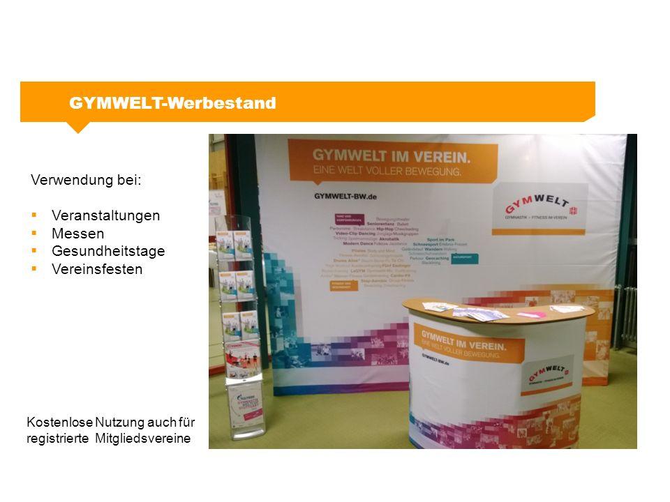 GYMWELT-Werbestand Verwendung bei:  Veranstaltungen  Messen  Gesundheitstage  Vereinsfesten Kostenlose Nutzung auch für registrierte Mitgliedsvere