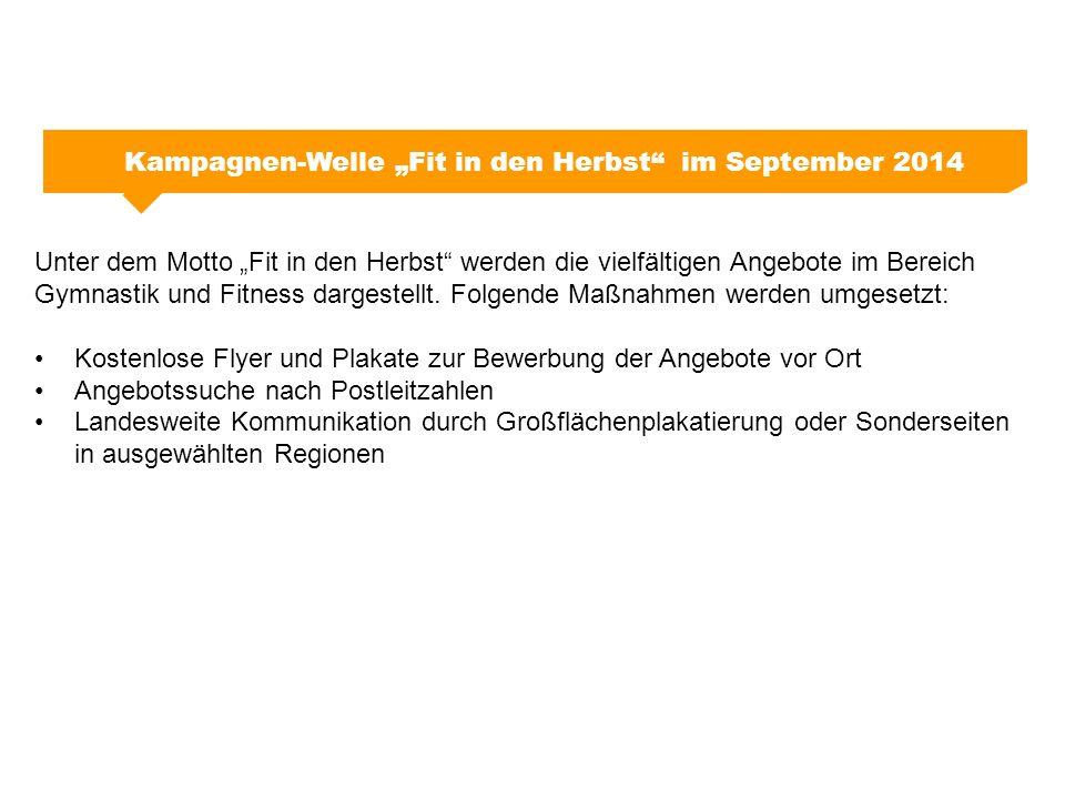 """Kampagnen-Welle """"Fit in den Herbst"""" im September 2014 Unter dem Motto """"Fit in den Herbst"""" werden die vielfältigen Angebote im Bereich Gymnastik und Fi"""