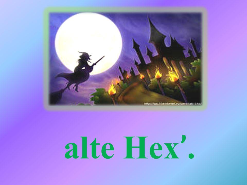 alte Hex '.