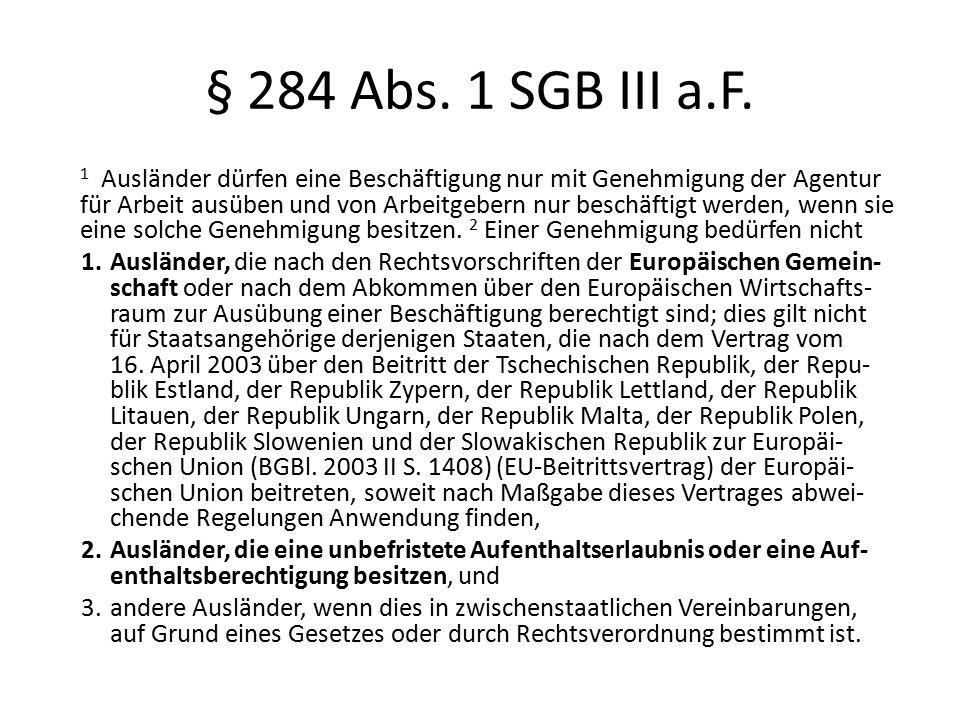 § 284 Abs.4 SGB III a.F.
