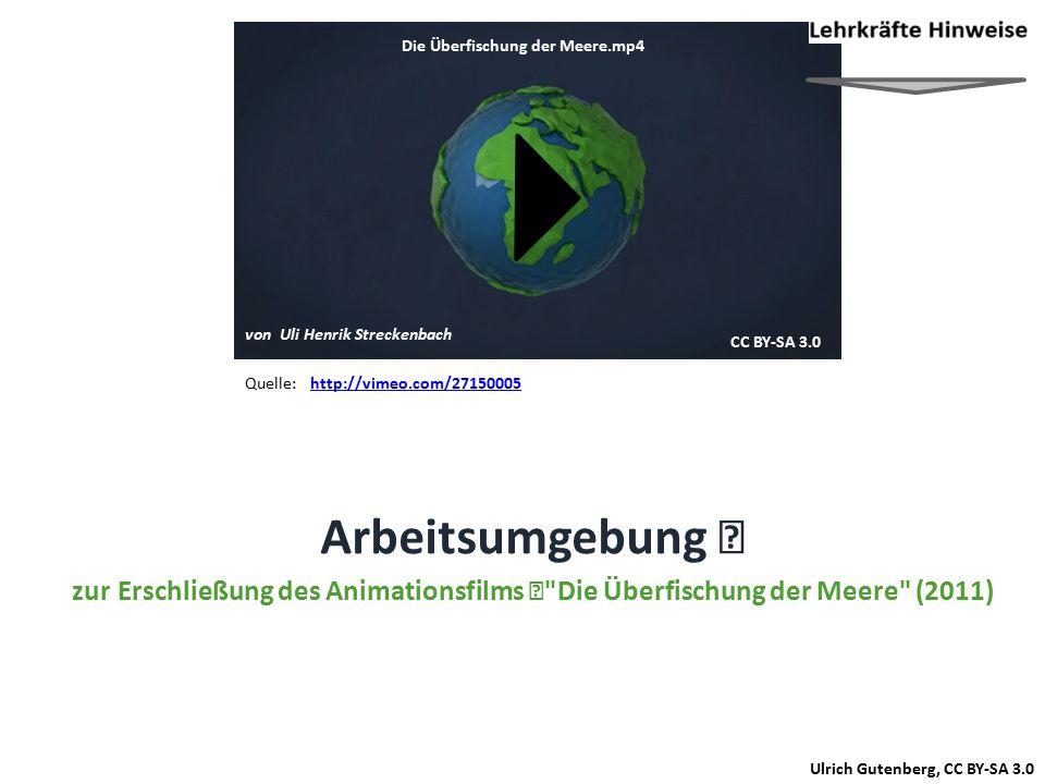 Ulrich Gutenberg, CC BY-SA 3.0 Die Überfischung der Meere.mp4 CC BY-SA 3.0 von Uli Henrik Streckenbach Quelle:http://vimeo.com/27150005 Arbeitsumgebun