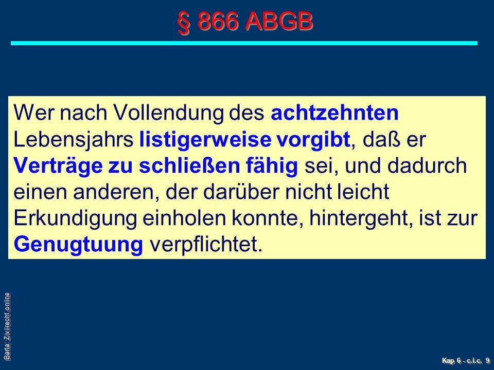 Barta: Zivilrecht online Kap 6 - c.i.c.10 § 869 ABGB 2) Wahre Einwilligung.