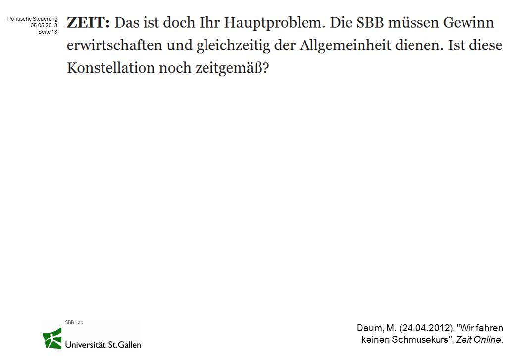 Politische Steuerung 05.05.2013 Seite 18 Daum, M. (24.04.2012).