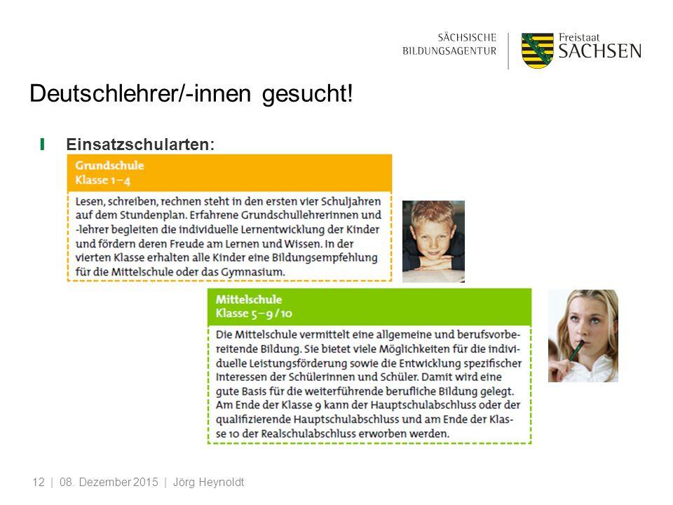 ❙ Einsatzschularten: | 08. Dezember 2015 | Jörg Heynoldt12 Deutschlehrer/-innen gesucht!