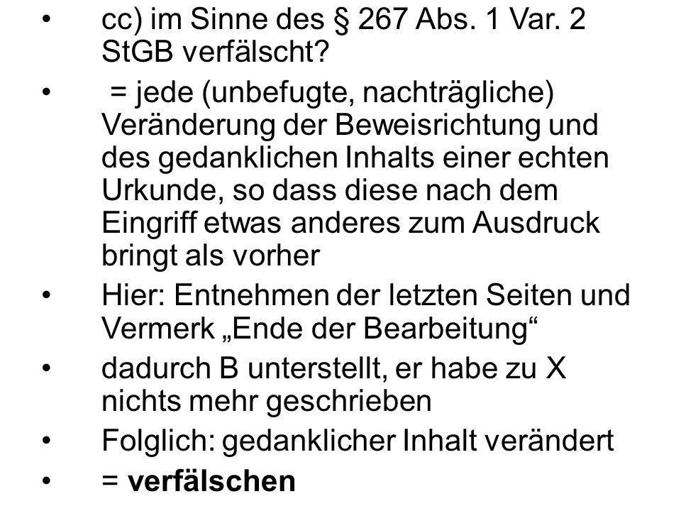 cc) im Sinne des § 267 Abs. 1 Var. 2 StGB verfälscht.
