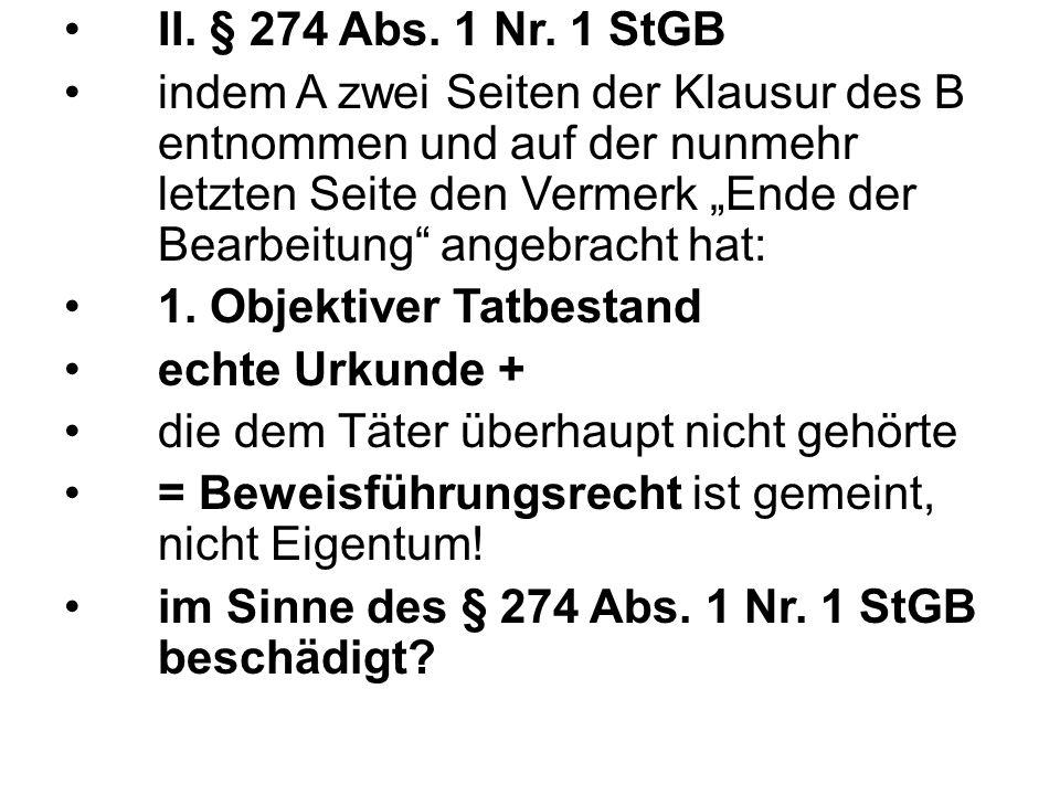 II. § 274 Abs. 1 Nr.