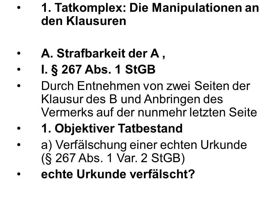 1. Tatkomplex: Die Manipulationen an den Klausuren A.
