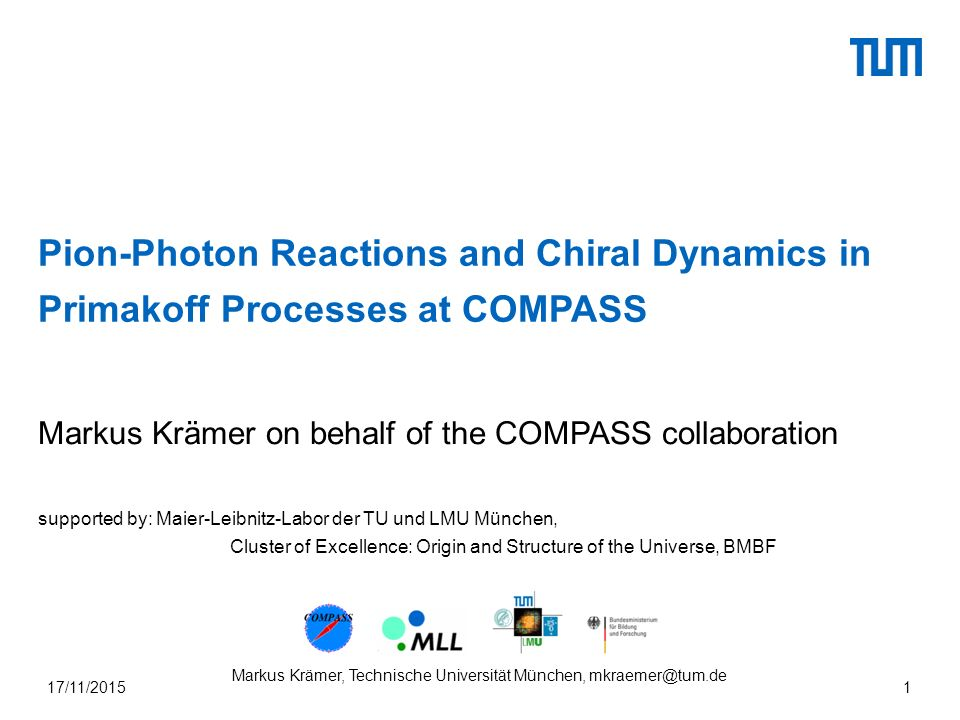 Chiral Dynamics Near Threshold Measurement of the cross-section applying Kaon normalization Markus Krämer, Technische Universität München, mkraemer@tum.de17/11/2015\22 1 C.