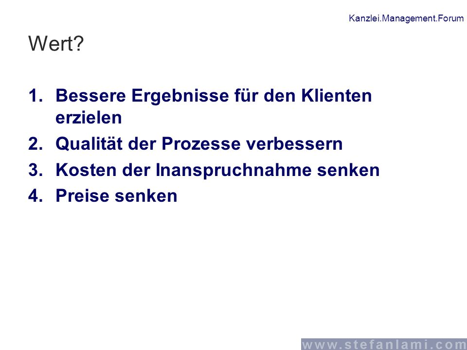Kanzlei.Management.Forum Wert.