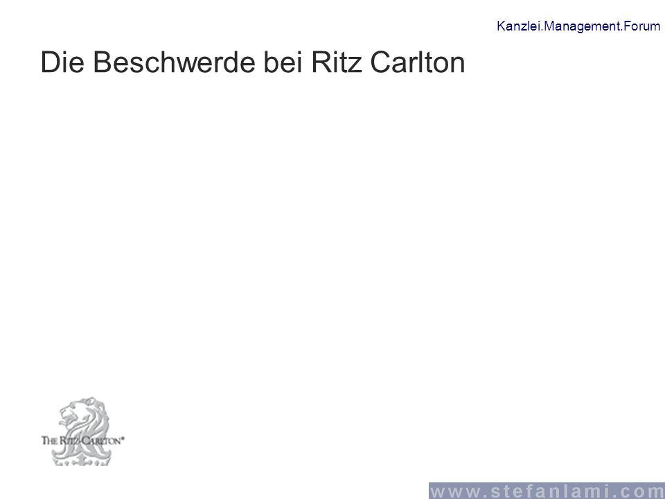 Kanzlei.Management.Forum Die Beschwerde bei Ritz Carlton