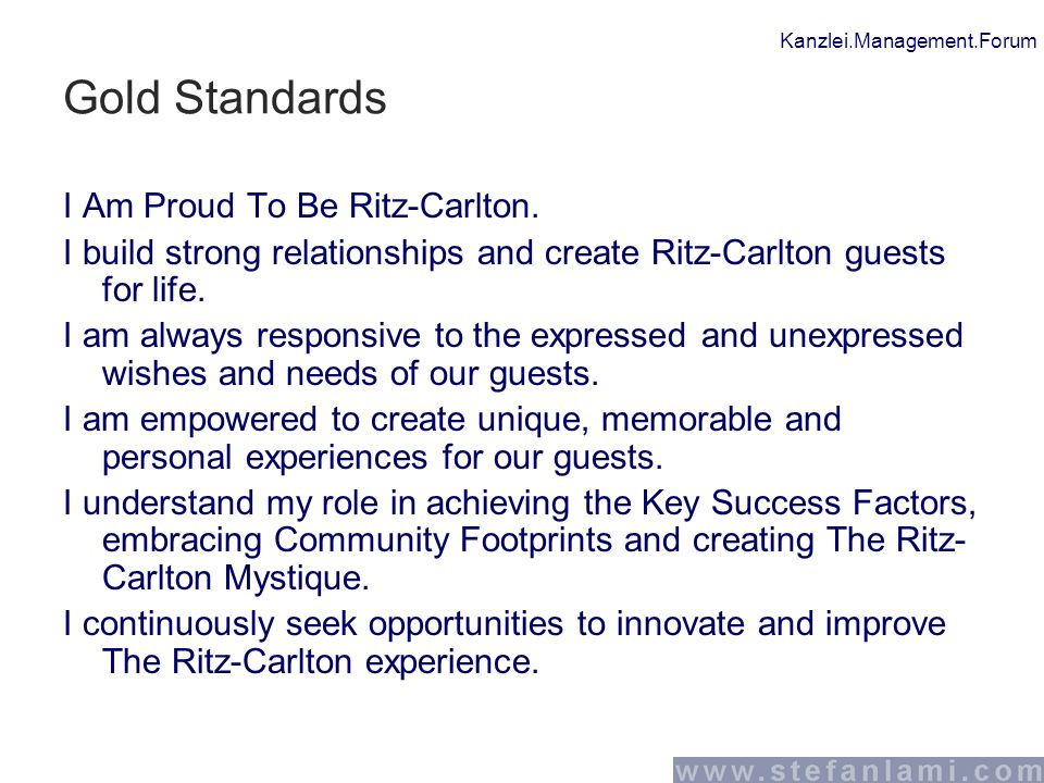 Kanzlei.Management.Forum Gold Standards I Am Proud To Be Ritz-Carlton.
