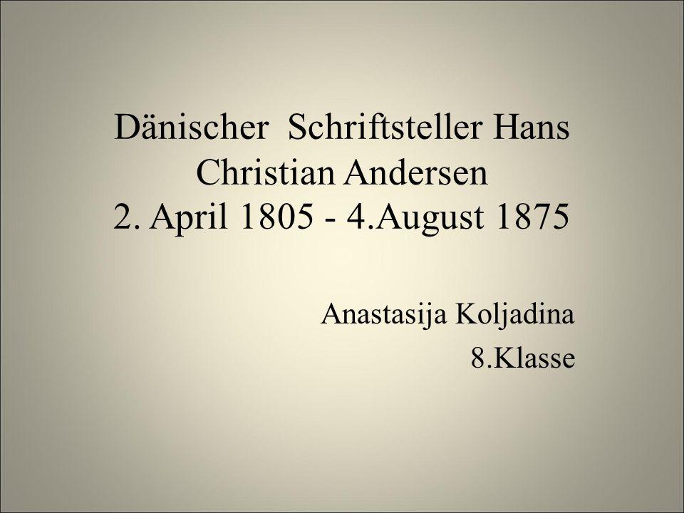 Dänischer Schriftsteller Hans Christian Andersen 2.
