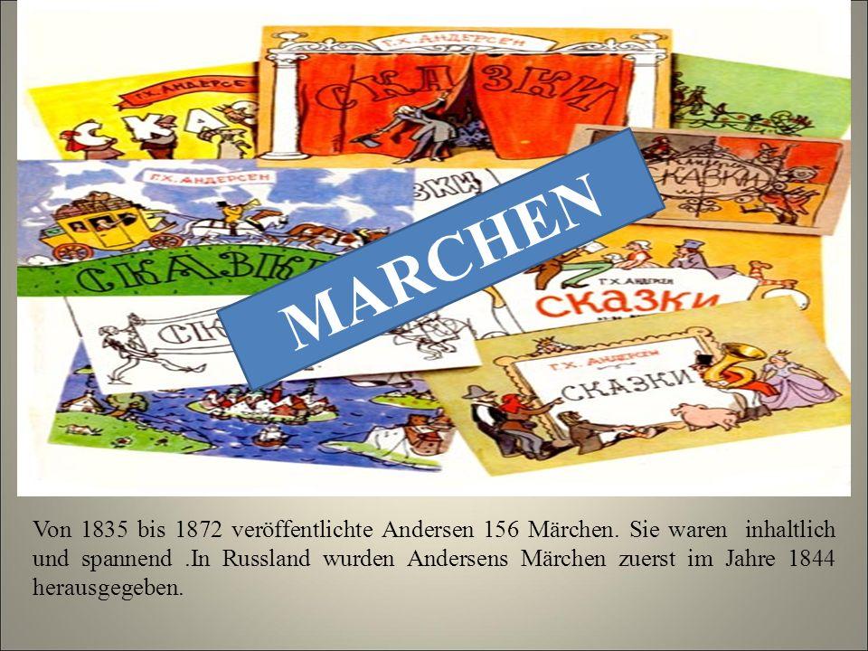 Von 1835 bis 1872 veröffentlichte Andersen 156 Märchen.